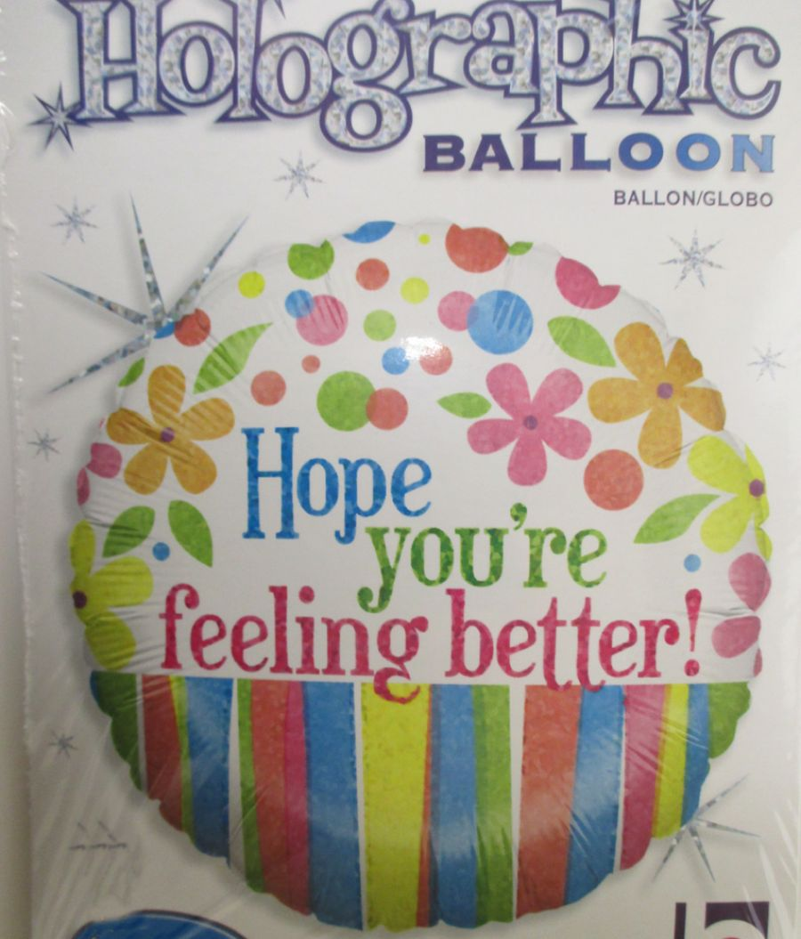 Hope Youre Feeling Better Balloon